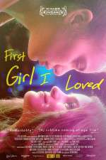 Watch First Girl I Loved Online Putlocker