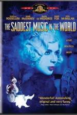 Watch The Saddest Music in the World Online Putlocker