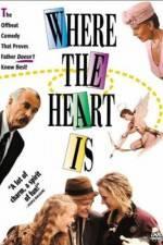 Watch Where the Heart Is (1990) Online Putlocker