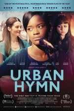 Watch Urban Hymn Putlocker