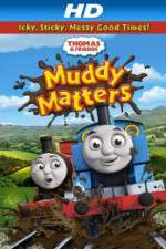 Watch Thomas & Friends Muddy Matters Online 123movies