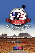 Watch The Ukes in America Online 123movies