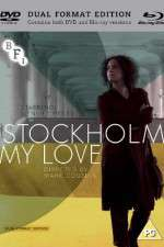 Watch Stockholm, My Love Online Putlocker