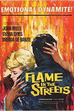 Watch Flame in the Streets Online Putlocker