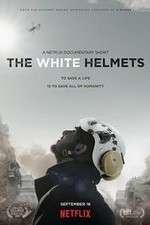 Watch The White Helmets Online Putlocker