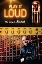 Watch Play It Loud: The Story of Marshall Online Putlocker