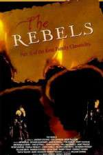 Watch The Rebels Online 123movies