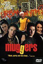 Watch Muggers Online Putlocker