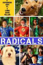 Watch R.A.D.I.C.A.L.S Online Putlocker