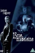 Watch 13 Rue Madeleine Online Putlocker