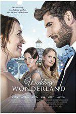 Watch Wedding Wonderland Online Putlocker