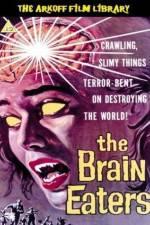 Watch The Brain Eaters Online Putlocker