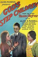 Watch God's Step Children Online Putlocker