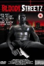 Watch Bloody Streetz Online 123movies