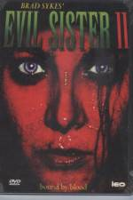 Watch Evil Sister 2 Online 123movies