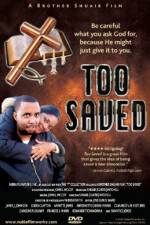 Watch Too Saved Online 123movies
