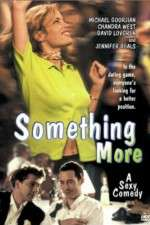 Watch Something More Online 123movies