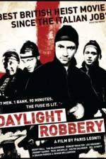 Watch Daylight Robbery Online Putlocker