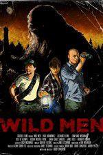 Watch Wild Men Online Putlocker