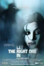 Watch Let The Right One In Online Putlocker