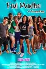Watch Foul Mouths: A Teenage Rage Online 123movies