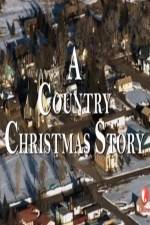 Watch A Country Christmas Story Online Putlocker