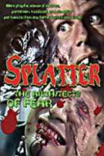 Watch Splatter: Architects of Fear Online Putlocker