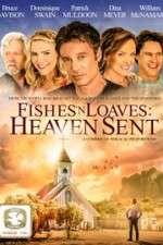 Watch Fishes 'n Loaves: Heaven Sent Online Putlocker