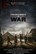 Watch Instrument of War Online Putlocker