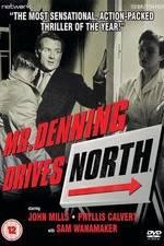 Watch Mr. Denning Drives North Online 123movies