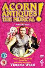 Watch Acorn Antiques The Musical Online Putlocker