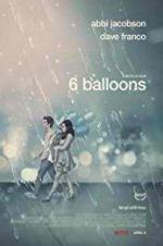 Watch 6 Balloons Online Putlocker