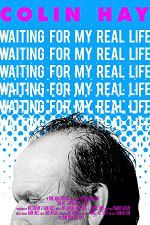 Watch Colin Hay - Waiting For My Real Life Putlocker