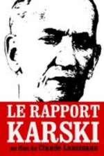 Watch Le rapport Karski Online Putlocker