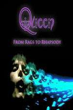 Watch Queen: From Rags to Rhapsody Online 123movies