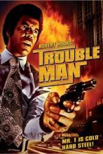 Watch Trouble Man Online Putlocker
