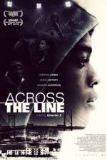Watch Across the Line Online 123movies