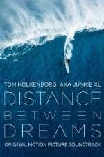 Watch Distance Between Dreams Online Putlocker