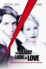 Watch The Deadly Look of Love Putlocker