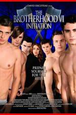 Watch The Brotherhood VI Initiation Online Putlocker