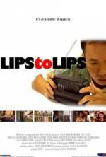 Watch Lips to Lips Online Putlocker