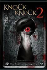 Watch Knock Knock 2 Online Putlocker