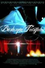 Watch Burlesque Fairytales Online Putlocker