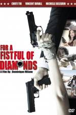 Watch For a Fistful of Diamonds Online 123movies