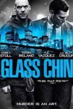 Watch Glass Chin Online Putlocker