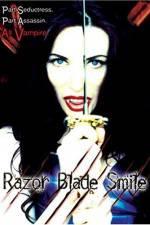 Watch Razor Blade Smile Online 123movies