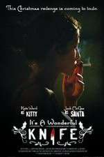 Watch Its a Wonderful Knife Online 123movies