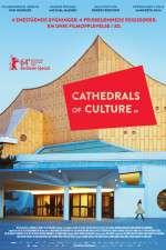 Watch Cathedrals of Culture Online 123movies