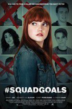 Watch #SquadGoals Online Putlocker