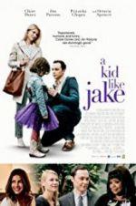 Watch A Kid Like Jake Online Putlocker
